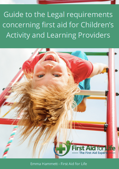 A guide to the legal requirements concerning first aid for Children's Activity and Learning Providers