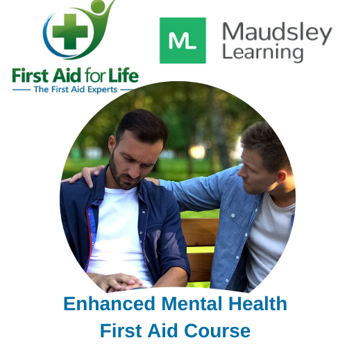 First Aid for Life and Maudsley Learning Mental Health First Aid Course
